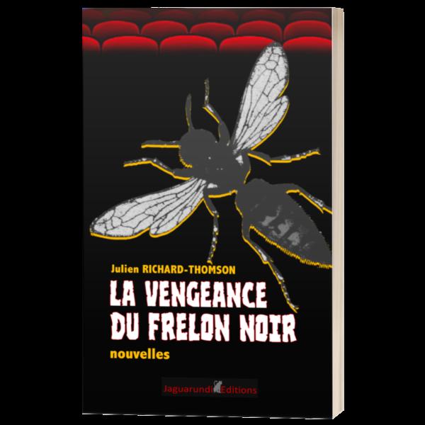 livre 3D la vengeance du frelon noir